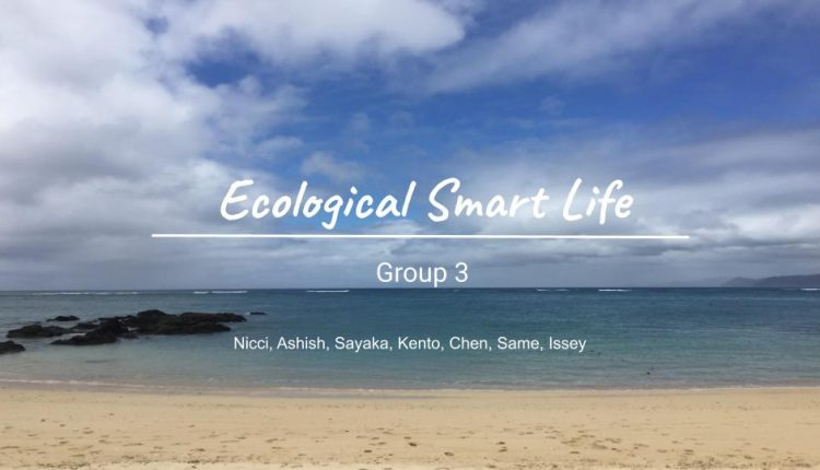 Final-Presentation-Group-3-Ecological-Smart-Life